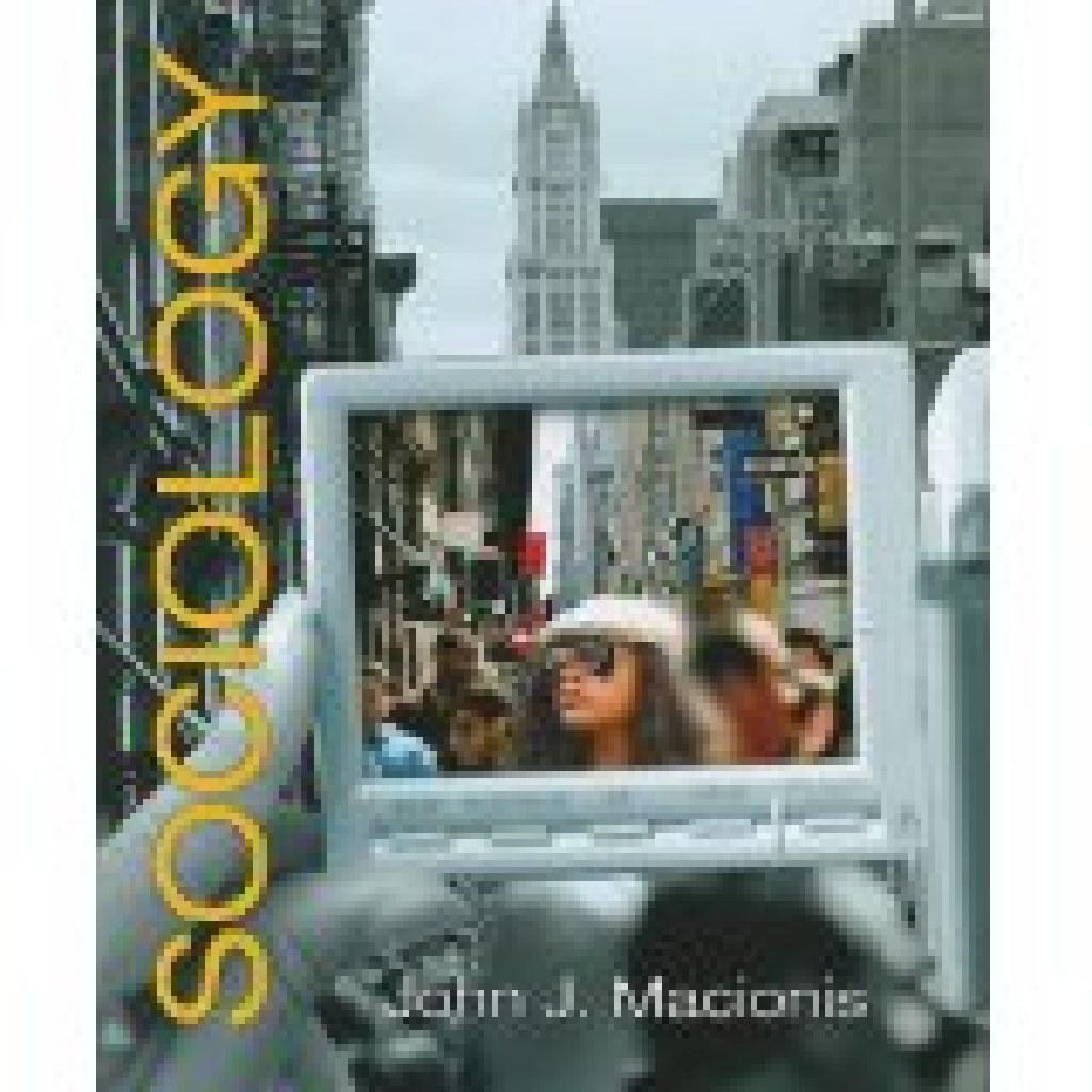 Sociology -13ed by John J. Macionis Like NEW