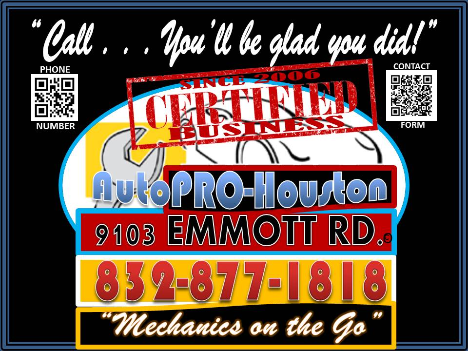 AutoPRO-Houston  9103 Emmott Rd. Houston TEXAS 77040