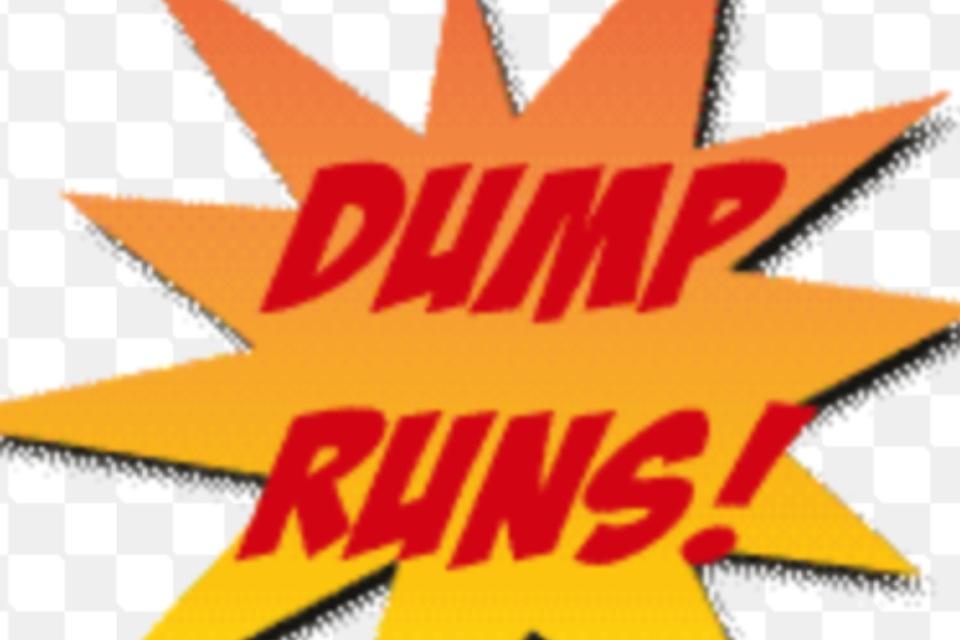 Dump Runs -- Free Estimates -- Junk Removal