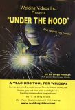 Under The Hood See welding certification tests performed