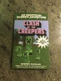 Clash of the Creepers ~ Minecraft Gamer's Adventure Novel ~ Ages 7-12