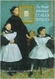 Private Collection of Edgar Degas (hardbound)