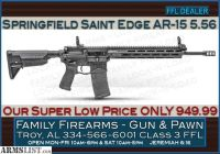 For Sale: Springfield Armory Saint Edge AR-15 .223/5.56 at an amazing low 949.99