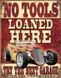 """Buy NO TOOLS LOANED HERE NOSTALGIC STEEL SIGN """"MADE IN U.S. AND FREE U.S. SHIPPING!"""" motorcycle in Brooksville, Florida, United States, for US $14.98"""
