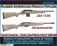 For Sale: Ruger American Ranch Rifles in .450 Bushmaster and .223/5.56 for ONLY 399.99