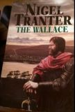 The Wallace by Nigel Tranter (paperback)