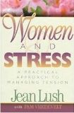 Women and Stress Jean Lush (paperback)