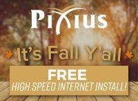 Pixius Internet Promo: Free Installation