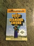 The Quest for the Diamond Sword ~Minecraft Gamer's Adventure Novel ~Ages 7-12