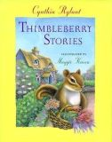 Thimbleberry Stories (Thimbleberry Collection) Children's Hard Cover Book with Dust Jacket