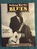 Nothing But The Blues Book, The Music And The Musicians By Lawrence Cohn- Introduction By B.B King