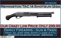 For Sale: Remington 870 TAC-12 12 Gauge Shotgun at a Super Low 299.99