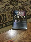 Show Me God What the Message from Space is Telling Us About God by Fred Herren. Says $14.95. Excellent condition. Gallatin.