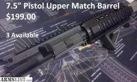 """For Sale: AR15 7.5"""" Pistol Upper New"""