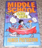 Middle School Save Rafe by James Patterson