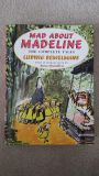 Mad About Madeline, The Complete Tales