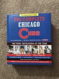 The Complete Chicago Cubs hard-covered book