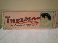 Thelma The Queen of Perfumes Tin Sign '74
