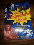 The SUPER HERO Book Superhero Comic Book Icons & Hollywood Heroes Encyclopedia