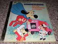 Underdog and the Disappearing Ice cream a golden book
