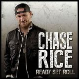 Chase Rice - Ready Set Roll CD