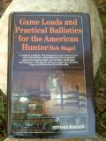 Game Loads and Practical Ballistics for the American Hunter -- Bob Hagel
