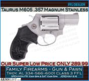 For Sale: Taurus M605 .357 Magnum Stainless at ONLY 289.99