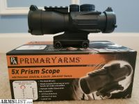 For Sale: Primary Arms 5X Prism Scope with Patented .223/5.56, 5.45x39, .308 ACSS Reticle