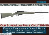 For Sale: Ruger American Predator 6.5 Creedmoor at a Super Low 399.99