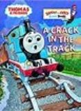 A Crack in the Track - Thomas the Train Book