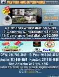 $500, Internet security camera system FREE expert install