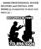 ****$499 WATER HEATER AND INSTALL****