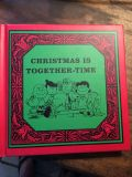Christmas is Together-Time. A Kohl s Cares book