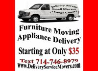Local Online Purchase Delivery Service - Small Mover Movers Moving for Furniture & Appliances for Orange County