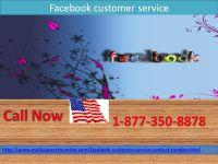 Use Facebook Customer Service 1-877-350-8878, To Protect FB Account From Hackers
