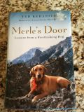 Merle's Door : Lessons from a Freethinking Dog by Ted Kerasote (2007 Hardcover)