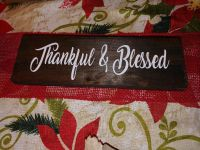 Brand new handmade thankful & blessed wood sign