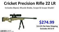 For Sale: Cricket Precision Rifle (Single Shot 22LR) Includes Scope, Lense Shade, BiPod & Muzzle Brake $ 274.99
