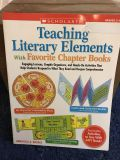 Teaching literary elements w favorite chapter books