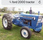 Wanted: Ford 2000 Tractor or 4 wheeler