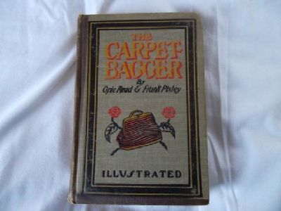 $75 The Capet-Bagger, Hardcover, 1st Edition, 1899