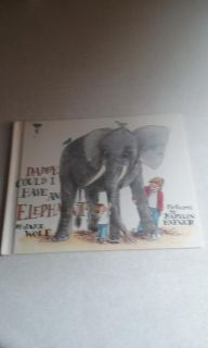 Daddy can I Have a Elephant