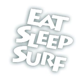 Sell EAT SLEEP SURF surfing decal for your swim wave board car bumper sticker WHITE motorcycle in Mentor, Ohio, United States, for US $5.98
