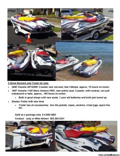 2 Wave Runners and the Trailer for Sale