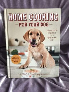 Home cooking for your dog hardcover