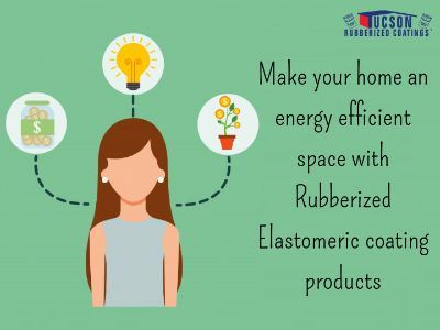 Make your home an energy efficient space with elastomeric coating products