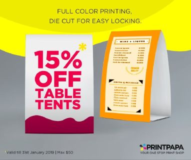 Promote your business with the color printed and UV coated table tents at 15% discount($50 max)