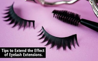 Tips to Extend the Effect of Eyelash Extensions