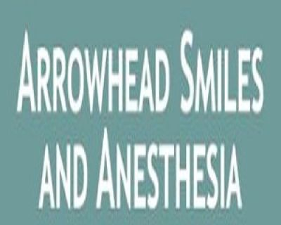 Arrowhead Smiles and Anesthesia