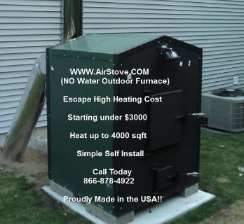 $3,995, OUTDOOR Forced Air Wood Furnace